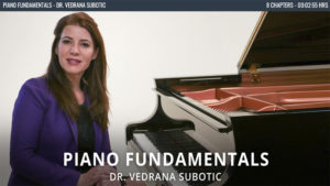 Piano fundamentals - Dr. Vedrana Subotic
