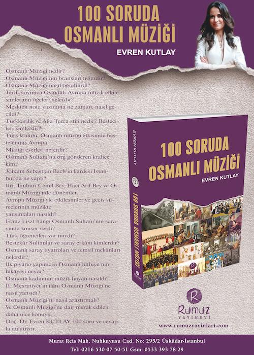 Evren KUTLAY - Ottoman Music in 100 Questions