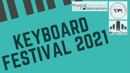 Keyboard Festival 2021